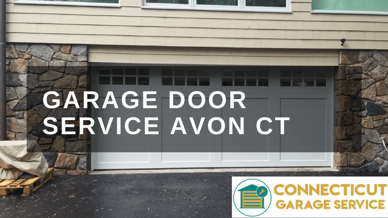 CT GARAGE SERVICE | AVON CT GARAGE DOOR REPAIR