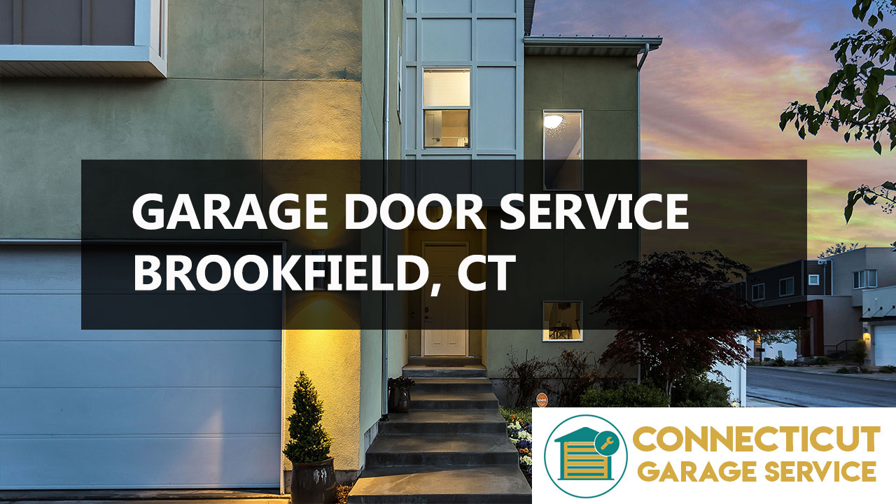 Brookfield, CT Garage Door Repair | CT GARAGE SERVICES