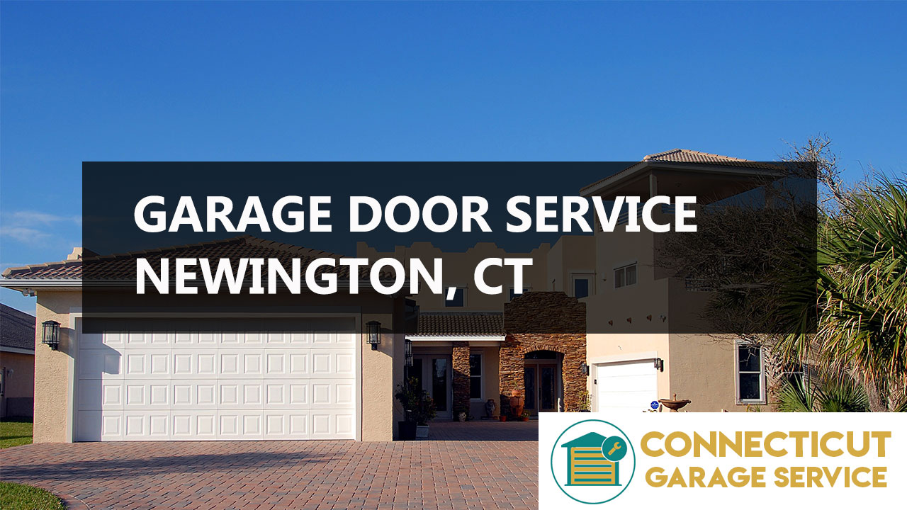 Newington, CT Garage Door Repair | CT GARAGE SERVICES