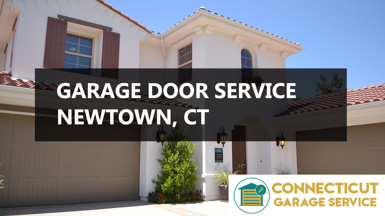 Newtown, CT Garage Door Repair | CT GARAGE SERVICES