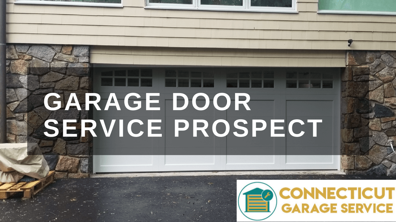 CT GARAGE SERVICE | PROSPECT CT GARAGE REPAIR